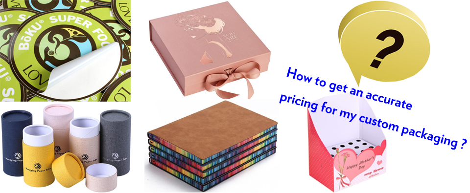 How to get an accurate pricing for my custom paper packa